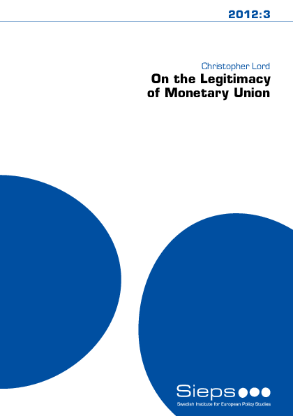 On the Legitimacy of Monetary Union (2012:3)